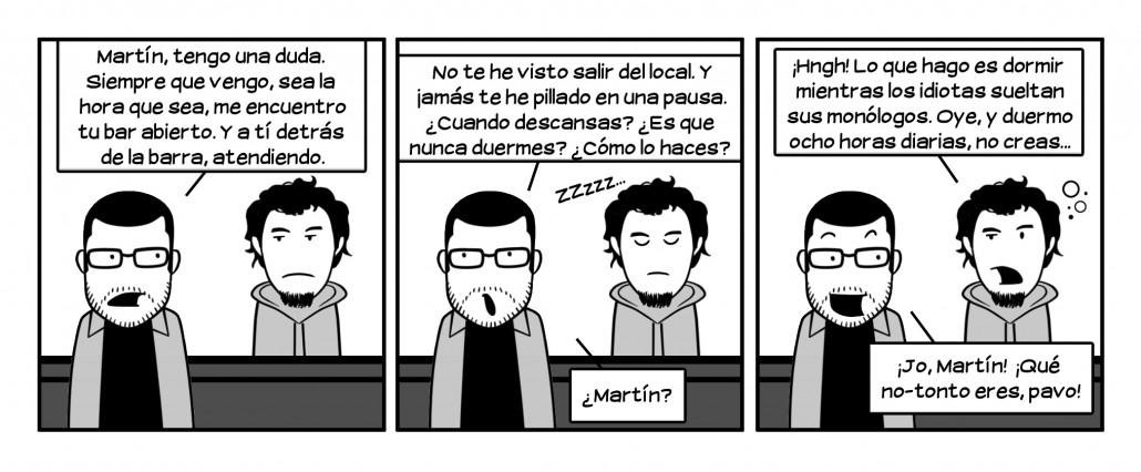 Qué bueno es Martín, ha aprendido a escuchar y entender lo que se le pregunta mientras duerme. Respect.